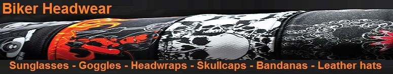 Motorcycle Headwear, Sunglasses, Goggles, Head Wraps, Skullcaps